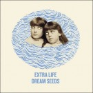 Extra Life - Dream Seeds