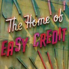The Home of Easy Credit - S/T