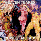 Seaven Teares - Power Ballads