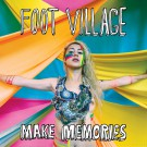 Foot Village - Make Memories